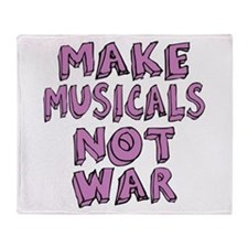 Make Musicals Not War Throw Blanket