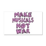 Make Musicals Not War Car Magnet 20 x 12