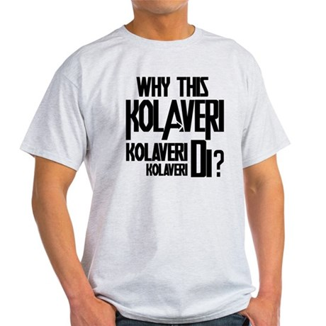 Why This Kolaveri Di? Light T-Shirt