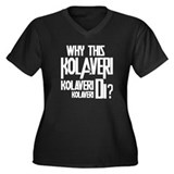 Why This Kolaveri Di? Women's Plus Size V-Neck Dar