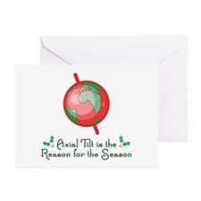 Axial Tilt is the Reason Greeting Cards (Pk of 10)