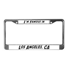 Famous in Los Angeles License Plate Frame