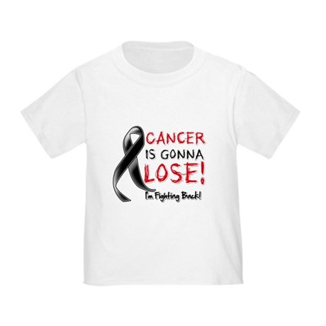 Skin Cancer is Gonna Lose Toddler T-Shirt