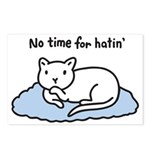 No Time for Hatin' Postcards (Package of 8)