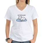 No Time for Hatin' Women's V-Neck T-Shirt