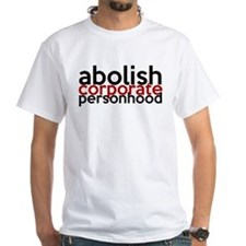 Abolish Corporate Personhood Shirt