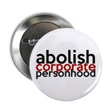 "Abolish Corporate Personhood 2.25"" Button"