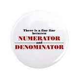 "Numerator and Denominator 3.5"" Button"