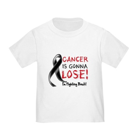 Melanoma is Gonna Lose Toddler T-Shirt
