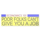 Economics 101 Bumper Bumper Sticker