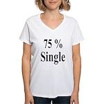 75% Single Women's V-Neck T-Shirt