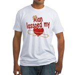 Alan Lassoed My Heart Fitted T-Shirt