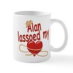 Alan Lassoed My Heart Mug
