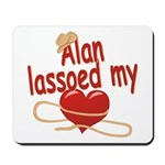 Alan Lassoed My Heart Mousepad
