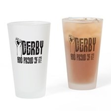 derby and proud of it Drinking Glass