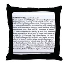 Custody Defined Black Throw Pillow