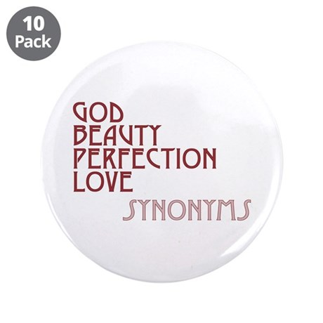 God Beauty Perfection Love 3.5 Inch Buttons ~ Pack of 10
