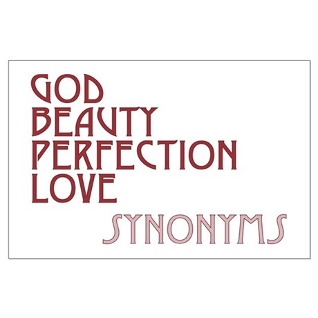 God Beauty Perfection Love Large Poster