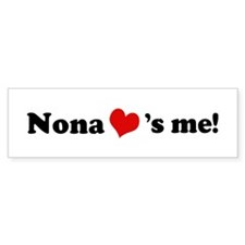 Nona loves me Bumper Bumper Sticker