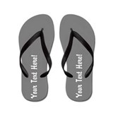 CUSTOM TEXT Flip Flops