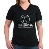 Pi: Irrational But Well Rounded Shirt