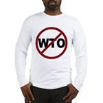 NO WTO Long Sleeve T-Shirt