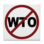 NO WTO Tile Coaster