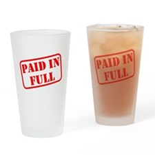 Paid in Full Drinking Glass