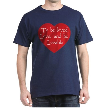Love and be Lovable Men's Dark T-Shirt