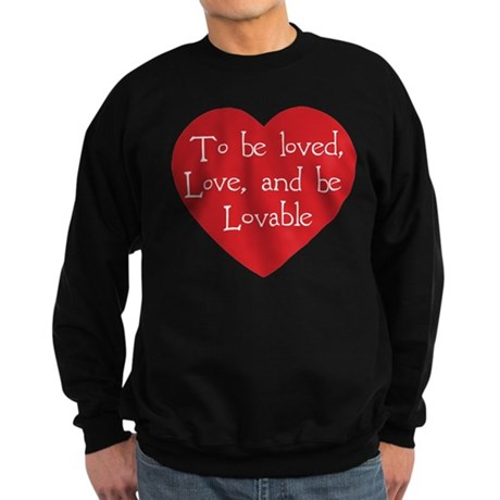 Love and be Lovable Men's Dark Sweatshirt