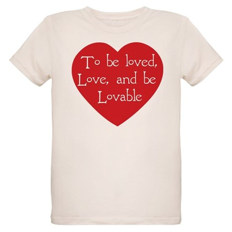 Love and be Lovable Organic Kids T-Shirt