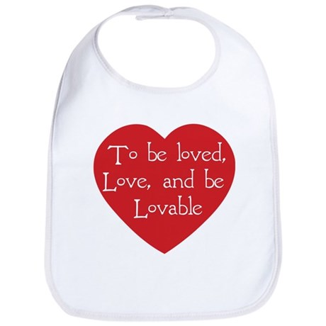 Love and be Lovable Baby Bib
