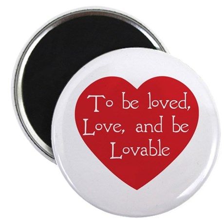 Love and be Lovable Round Magnet