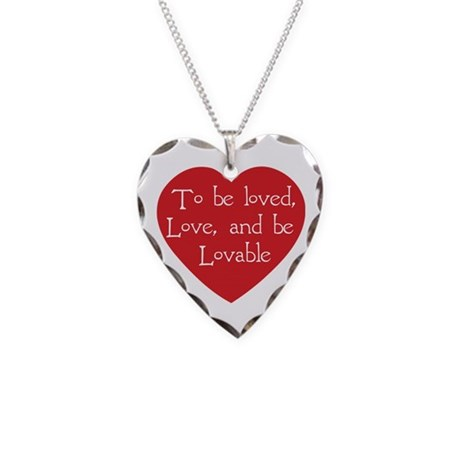 Love and be Lovable Necklace with Heart Charm
