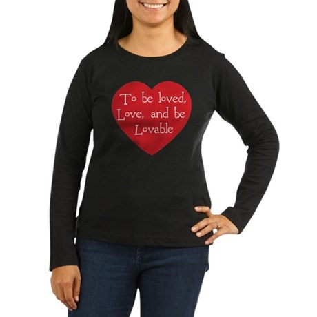 Love and be Lovable Women's Long Sleeve Dark T-Shirt