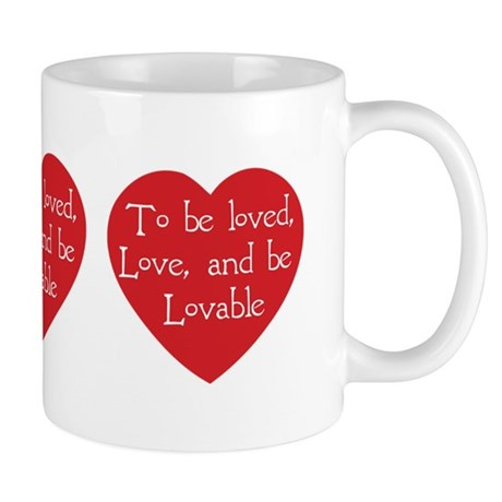 Love and be Lovable Coffee Mug