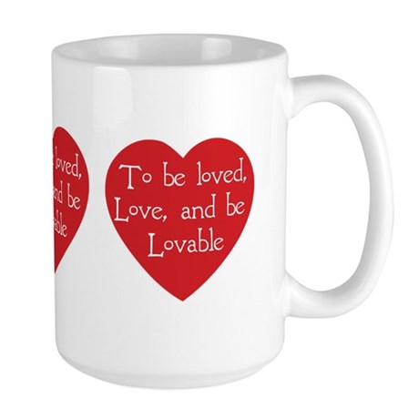 Love and be Lovable Large Coffee Mug