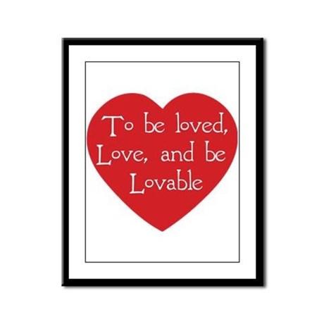 Love and be Lovable Framed Panel Print