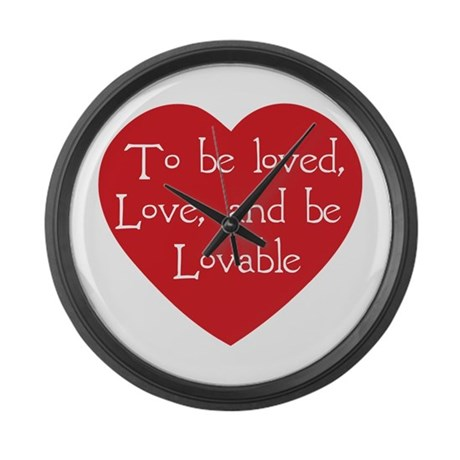 Love and be Lovable Large Wall Clock