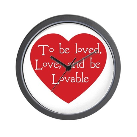 Love and be Lovable Wall Clock