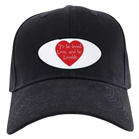 Love and be Lovable Black Baseball Cap
