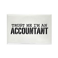 Trust Me I'm An Accountant Rectangle Magnet
