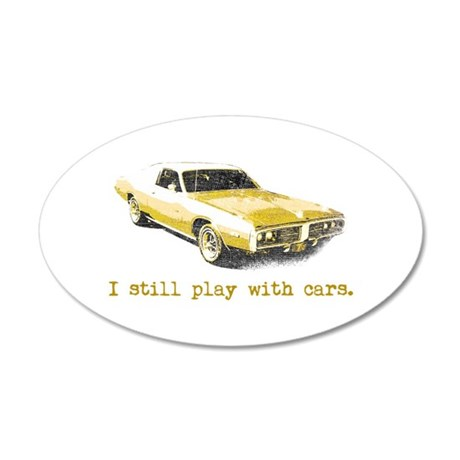 I still play with cars 22x14 Oval Wall Peel
