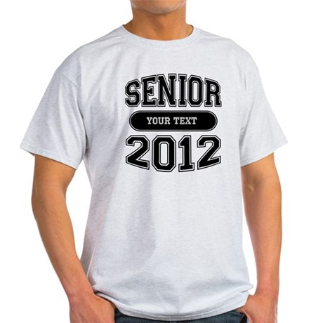 Customizable Senior 2012 Light T-Shirt