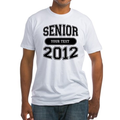 Customizable Senior 2012 Fitted T-Shirt