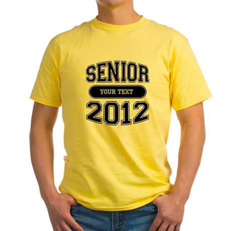 Customizable Senior 2012 Yellow T-Shirt