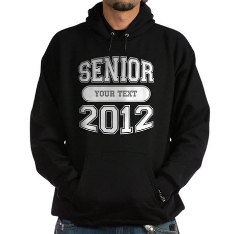 Customizable Senior 2012 Hoodie (dark)