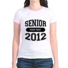 Customizable Senior 2012 T