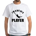 I'm a bit of a player goal keeper White T-Shirt