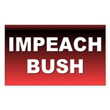 impeach bush... Rectangle Decal